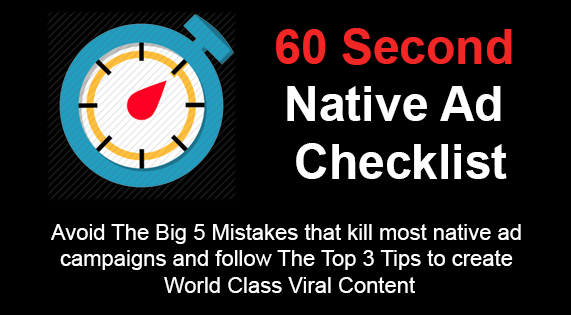 60 Second Native Ad Checklist